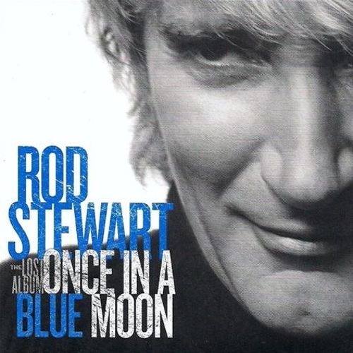 Once in a Blue Moon: The Lost Album
