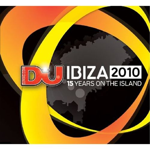 DJ Mag Ibiza 2010 (15 Years On The Island)