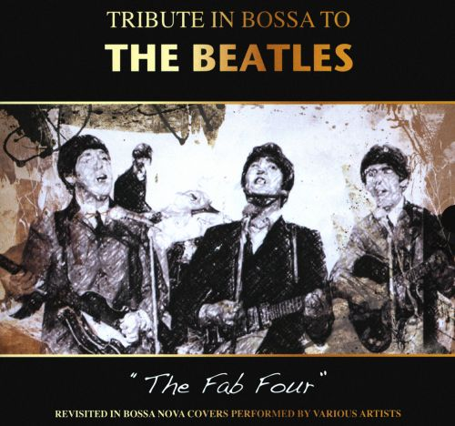 Tribute in Bossa to the Beatles