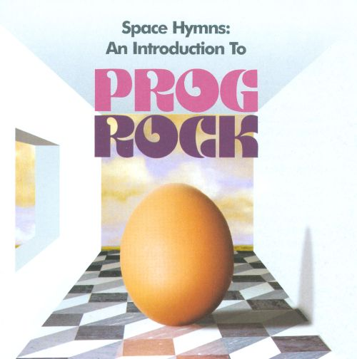 Space Hymns: An Introduction to Prog Rock