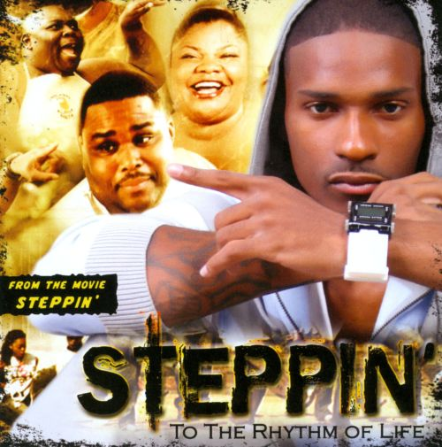 Steppin to the Rhythm of Life