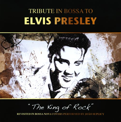 Tribute in Bossa to Elvis Presley
