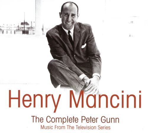 The Henry Mancini: The Complete Peter Gunn - Music from the Television Series