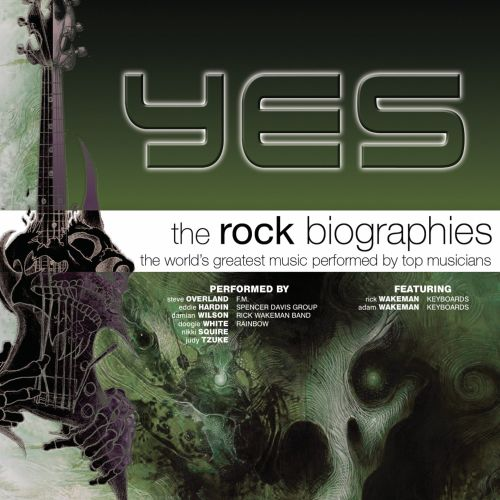 The Rock Biographies: Yes