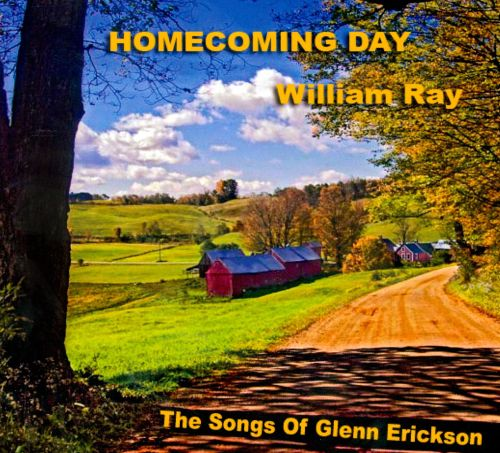 Homecoming Day: The Songs Of Glenn Erickson