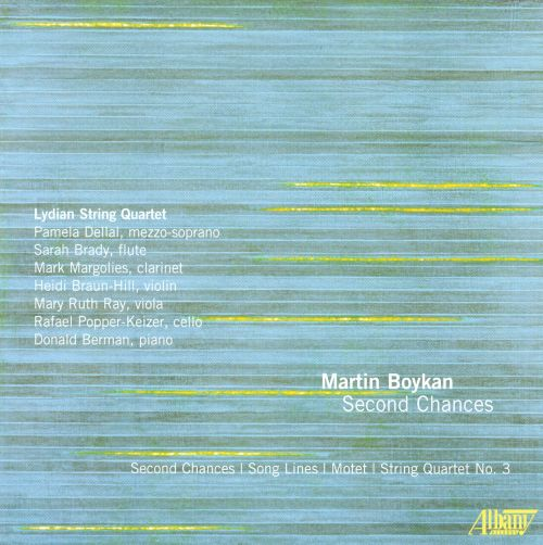 Martin Boykan: Second Chances