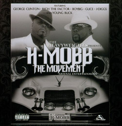 H-Mobb: The Movement