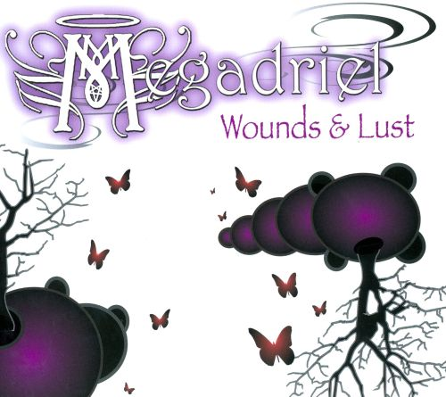Wounds & Lust