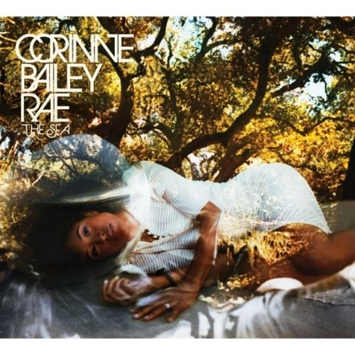 The Sea [180g Vinyl] - Corinne Bailey Rae | Release Info