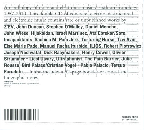 An Anthology of Noise & Electronic Music/Sixth A-Chronology: 1957-2010, Vol.6