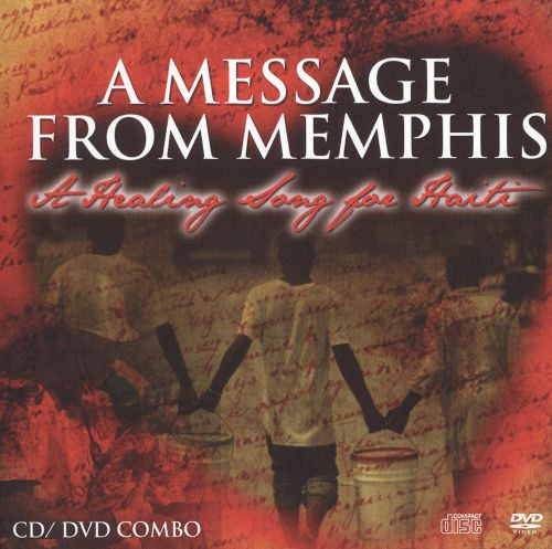 A Message from Memphis: A Healing Song for Haiti