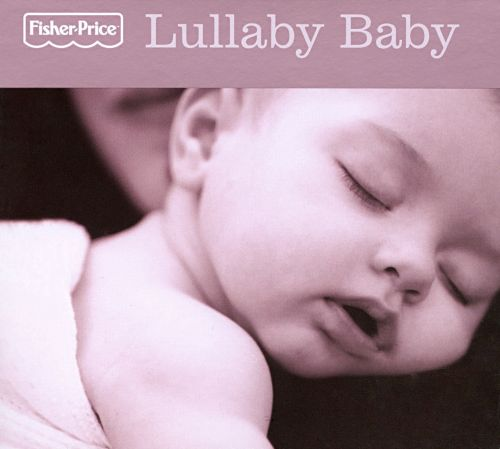 Lullaby Baby [Fisher-Price]