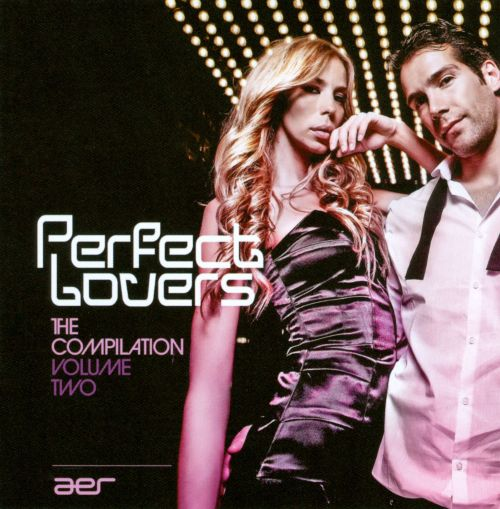 Perfect Lovers: The Compilation, Vol. 2