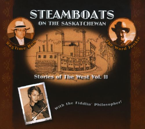 Steamboats on the Saskatchewan: Stories of the West, Vol. 2