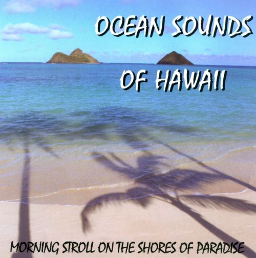 Ocean Sounds of Hawaii