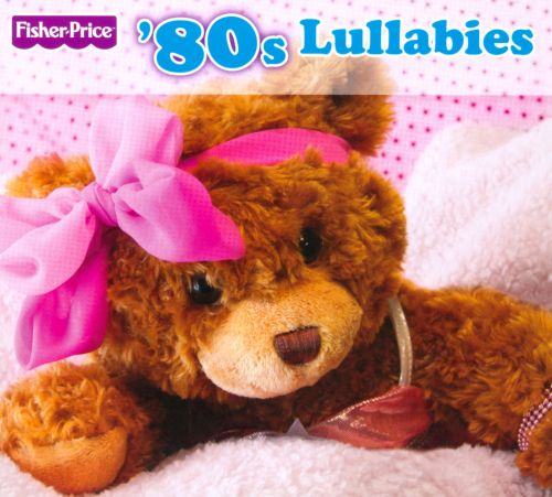 Fisher-Price: '80's Lullabies