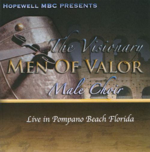 The Visionary Men of Valor Male Choir