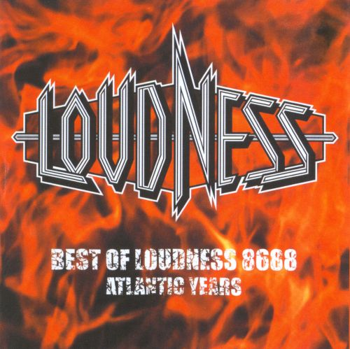 Best of Loudness 86-88: Atlantic Years
