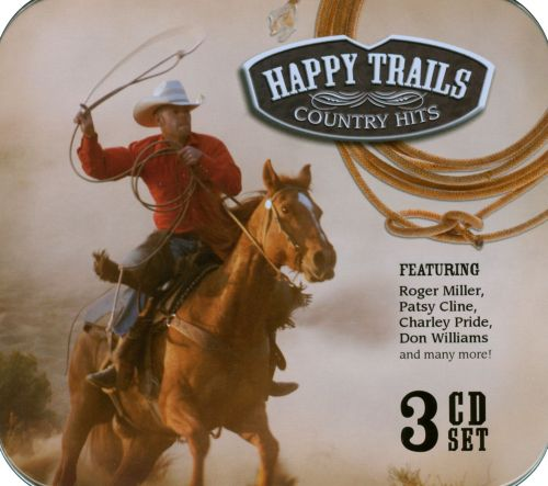 Happy Trails: Country Hits