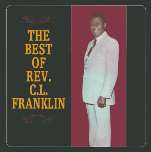 The  Best of Rev. C.L. Franklin