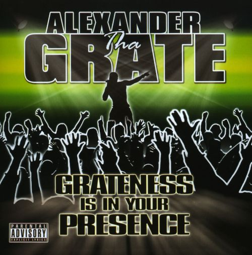 Grateness Is In Your Presence