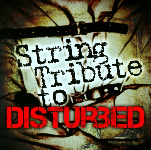 String Tribute to Disturbed