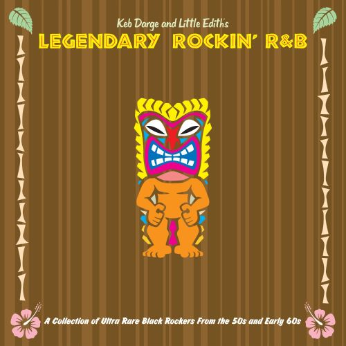 Keb Darge and Little Edith's Legendary Rockin' R&B