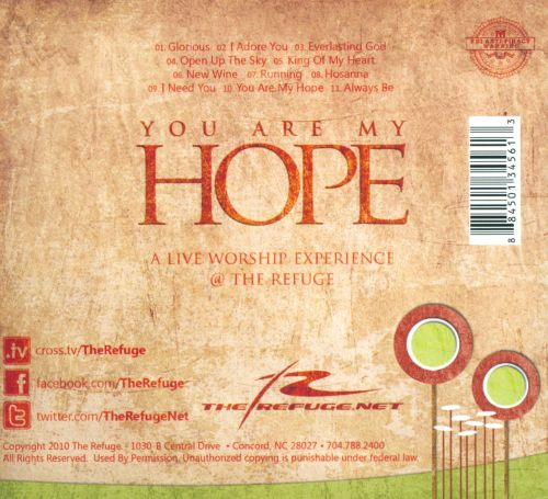 You Are My Hope: A Live Worship Experience At the Refuge