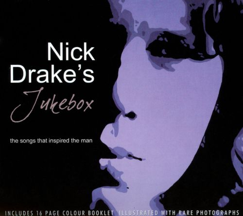 Nick Drake's Jukebox