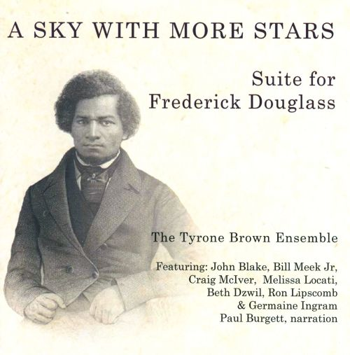 A Sky with More Stars: Suite for Frederick Douglass