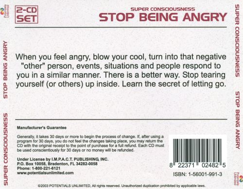 Super Consciousness: Stop Being Angry
