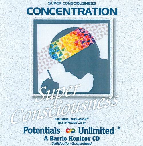 Super Consciousness: Concentration