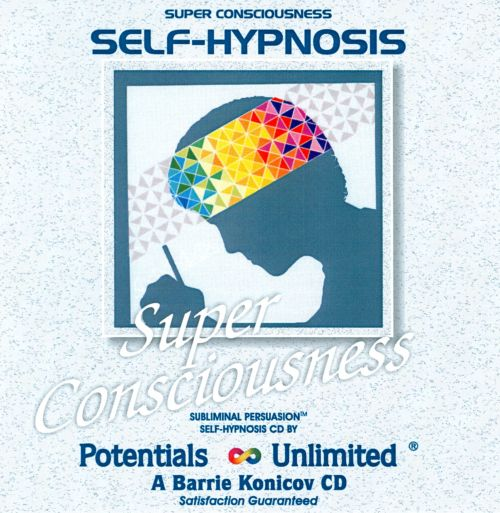 Super Consciousness: Self-Hypnosis