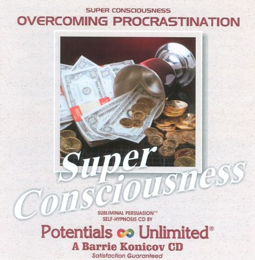 Super Consciousness: Overcoming Procrastination