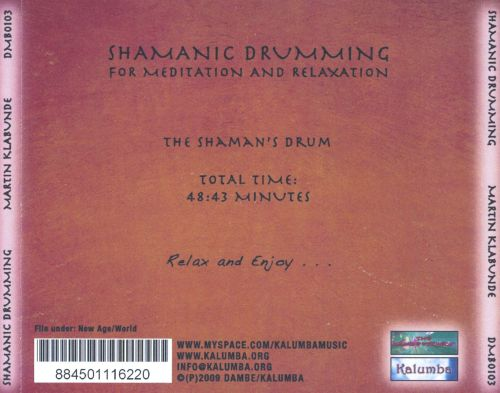 The Shaman's Drum: Shamanic Drumming For Meditation and Relaxation