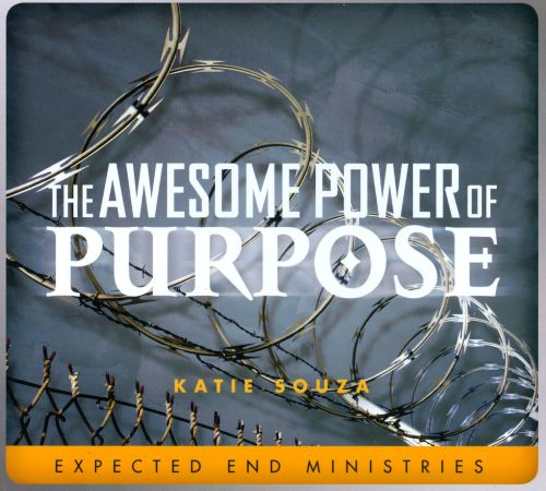The  Awesome Power Of Purpose