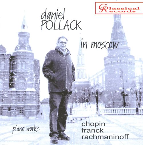 Daniel Pollack in Moscow