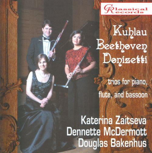 Kuhlau, Beethoven, Donizetti: Trios for Piano, Flute & Bassoon