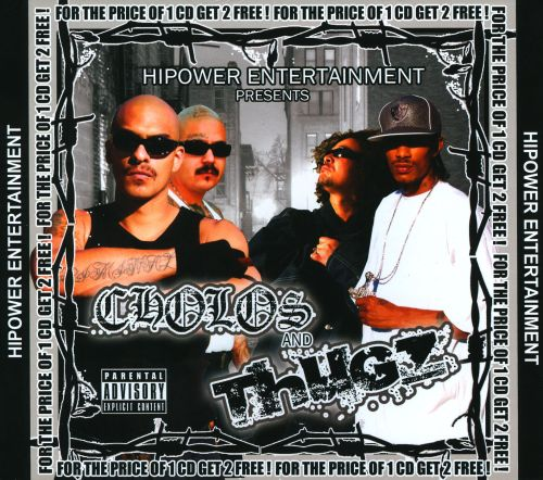 Hi Power Entertainment Presents: Cholos and Thugz