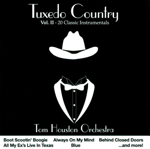 Tuxedo Country Vol 2 Tom Houston Songs Reviews Credits