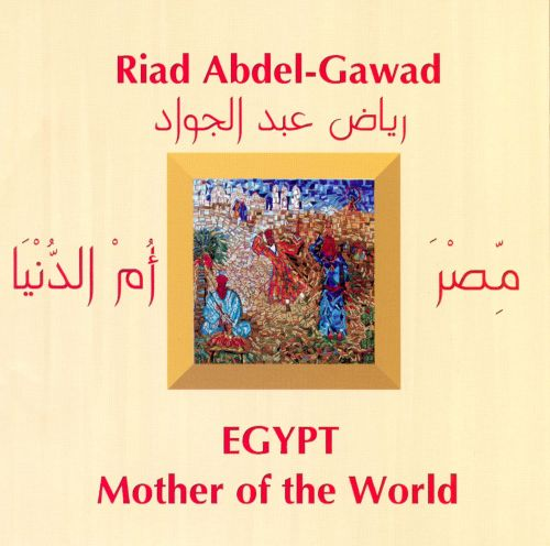 Egypt: Mother Of The World