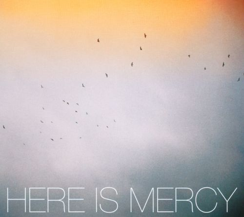 Here is Mercy