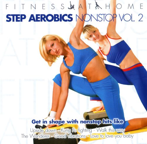 Fitness at Home: Step Aerobics Nonstop, Vol. 2