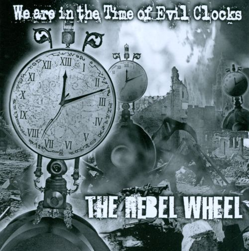 We Are In the Time of Evil Clocks