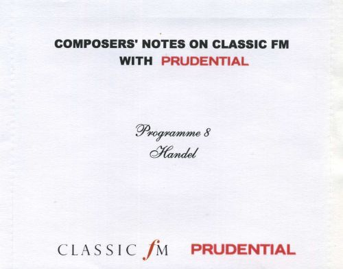 Composers' Notes, Programme 8: Handel