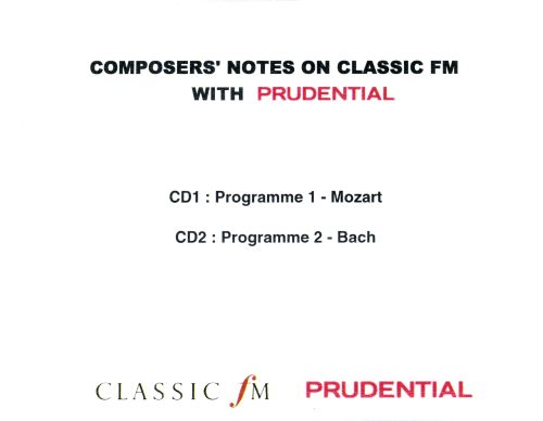 Composers' Notes, Programme 1 & 2: Mozart & Bach