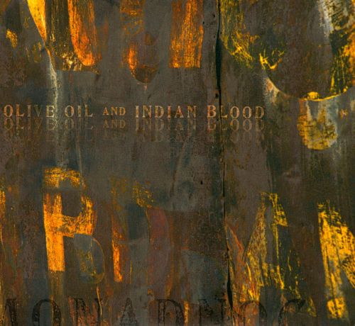 Olive Oil and Indian Blood