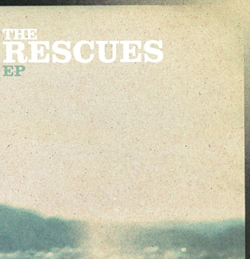 The Rescues EP