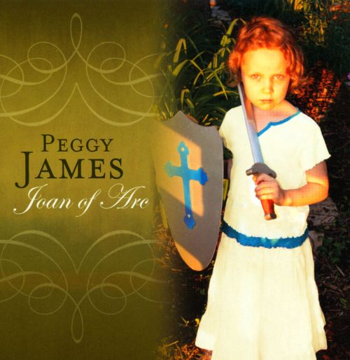 Joan of Arc - Peggy James | Songs, Reviews, Credits | AllMusic