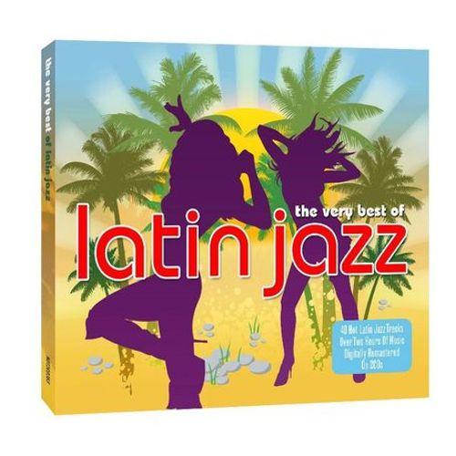 The  Very Best of Latin Jazz [Not Now]